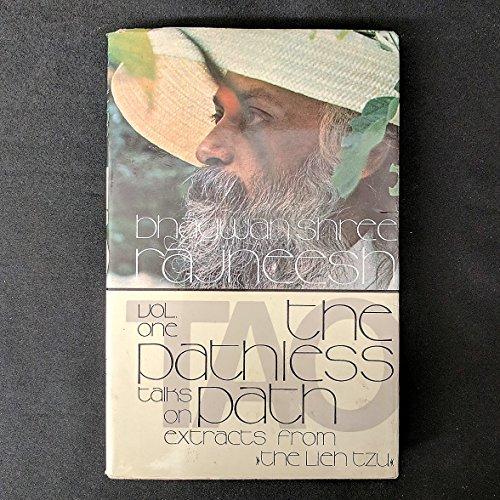 Tao - The Pathless Path: v. 1: Rajneesh, Bhagwan Shree