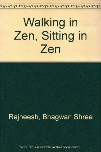 9780880506687: Walking in Zen, Sitting in Zen: Responses to Disciples' and Visitors' Questions and Zen Stories