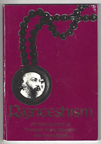 9780880506991: Rajneeshism: An introduction to Bhagwan Shree Rajneesh and his religion