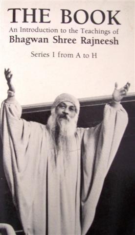 9780880507028: The Book: An Introduction to the Teachings of Bhagwan Shree Rajneesh : Series I, A-H