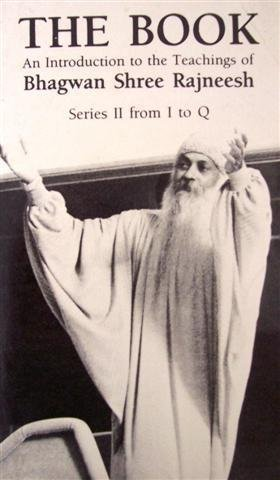 9780880507035: The Book: An Introduction to the Teachings of Bhagwan Shree Rajneesh : Series Ii, I-Q