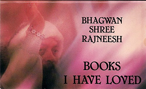 Books I Have Loved.: Bhagwan Shree Rajneesh.