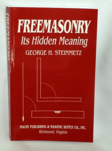 9780880531115: FREEMASONRY: ITS HIDDEN MEANING