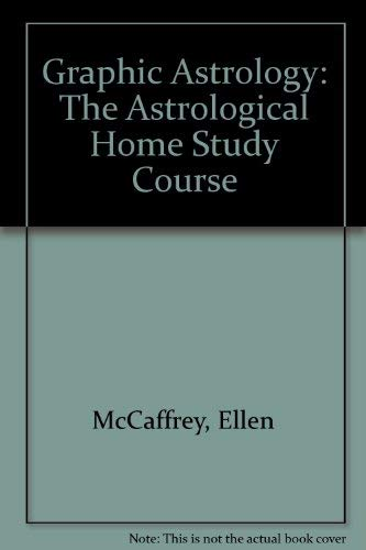 9780880537551: Graphic Astrology: The Astrological Home Study Course