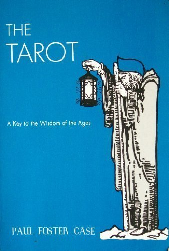 9780880537674: The Tarot: A Key to the Wisdom of the Ages