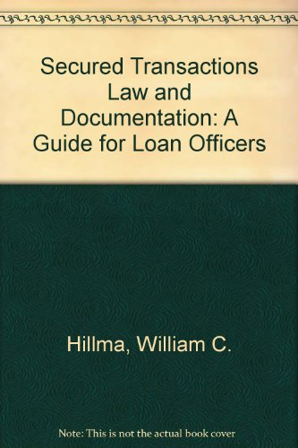 9780880573146: Secured Transactions Law and Documentation: A Guide for Loan Officers