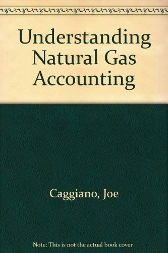 9780880578585: Understanding Natural Gas Accounting