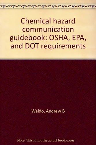 9780880579902: Chemical hazard communication guidebook: OSHA, EPA, and DOT requirements