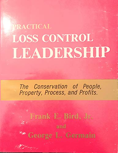 9780880610544: Practical Loss Control Leadership