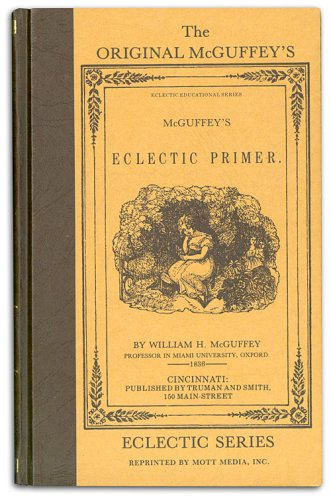 Eclectic School Series: The Eclectic Primer; For