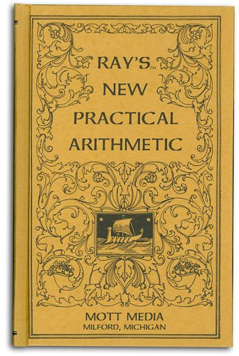 Ray's new practical arithmetic (Ray's arithmetic series): Joseph Ray