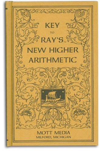 Key to Rays New Higher Arithmetic (Ray's: Joseph Ray