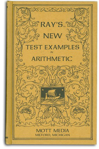 Ray's new test examples in arithmetic (Ray's: Ray, Joseph