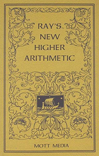 Ray's New Higher Arithmetic (Ray's Arithmetic): Joseph Ray