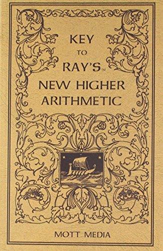 Key To Ray's New Higher Arithmetic (Ray's: Joseph Ray