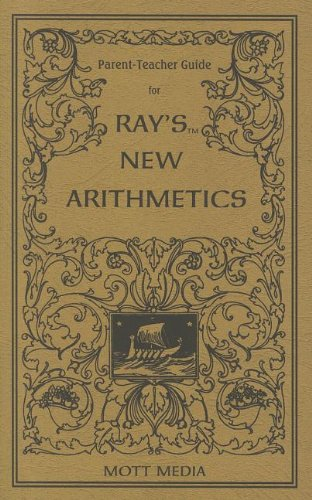 9780880620710: Parent-Teacher Guide for Ray's New Arithmetics (Ray's Arithmetic)