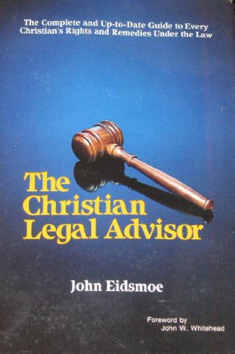 9780880621199: The Christian legal advisor