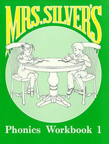 9780880621311: Mrs Silvers Phonics-Student Workbook