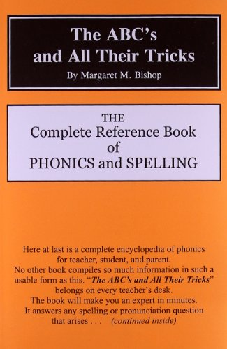 9780880621403: The ABC's and All Their Tricks: The Complete Reference Book of Phonics and Spelling