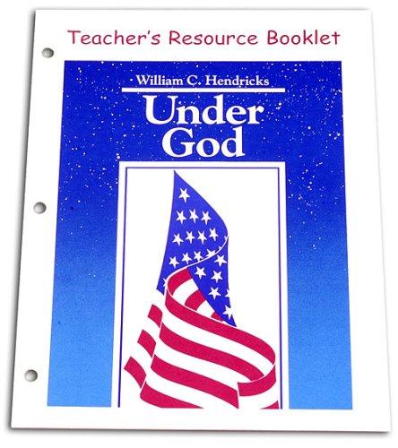 Under God - Teacher's Guide, pk: Hendricks, William C.