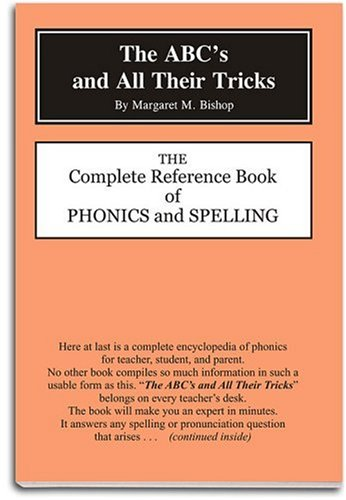9780880621496: The ABC's and All Their Tricks: The Complete Reference Book of Phonics and Spelling
