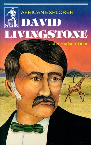 9780880621649: David Livingstone (Sowers Series)