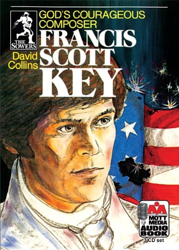 9780880621854: Francis Scott Key: God's Courageous Composer (Sowers)