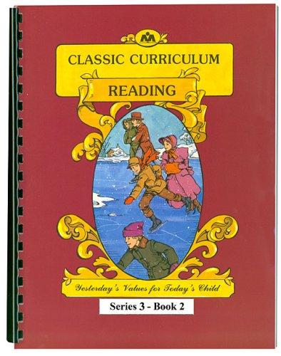 Classic Curriculum Reading Workbook Series 3 -: Rudolph Moore, Betty