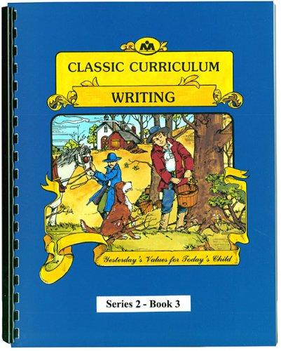 9780880622226: Classic Curriculum Writing Workbook Series 2 - Book 3 (Classic Curriculum: Writing, Series 2)