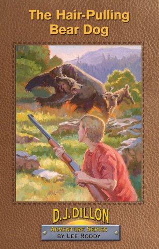 9780880622653: The Hair-Pulling Bear Dog, Book 1, D.J. Dillon Adventure Series