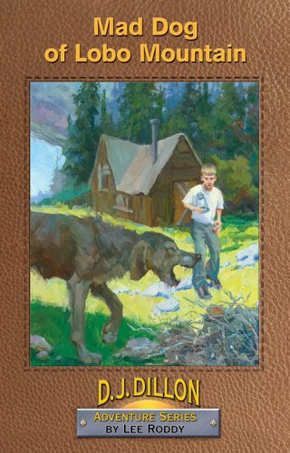 9780880622691: Mad Dog of Lobo Mountain, Book 5, D.J. Dillon Adventure Series
