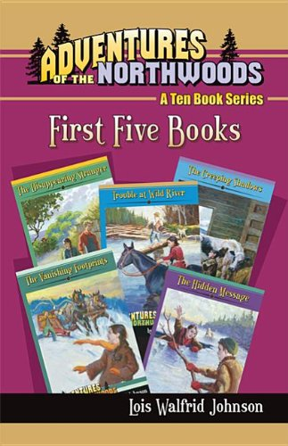 Adventures of the Northwoods Set 1: First 5 Books (Paperback): Lois Walfrid Johnson