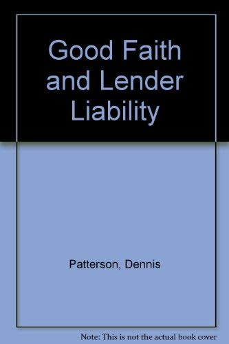 9780880632416: Good Faith and Lender Liability: Toward a Unified Theory