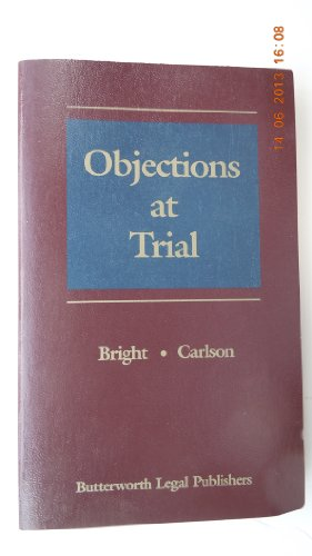 9780880633192: Objections at Trial