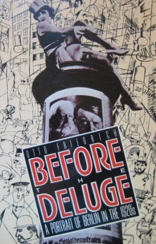 9780880640541: Before the Deluge: A Portrait of Berlin in the 1920's