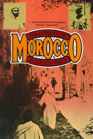 9780880640572: The Conquest of Morocco