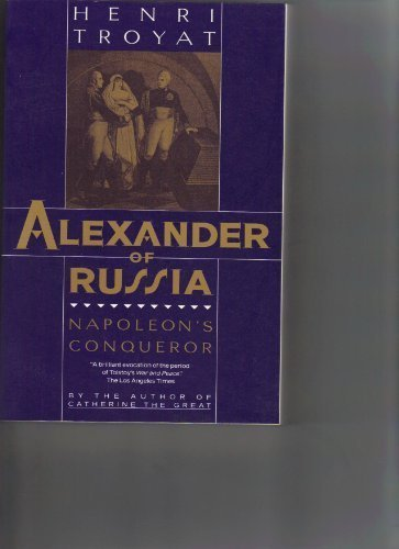 9780880640596: Alexander of Russia: Napoleon's Conqueror