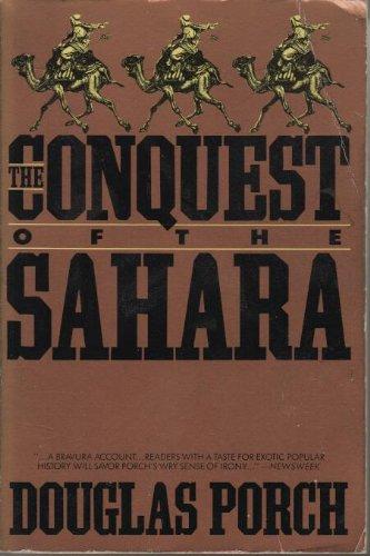The Conquest of the Sahara: Porch, Douglas
