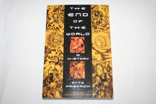9780880640626: The End of the World: A History