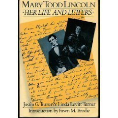 9780880640732: Mary Todd Lincoln: Her Life and Letters