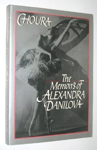 9780880641036: Choura: The Memoirs of Alexandra Danilova