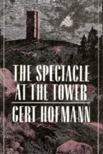9780880641142: The Spectacle at the Tower (English and German Edition)