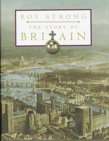 The Story of Britain (0880641789) by Roy Strong
