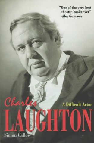 9780880641807: Charles Laughton: A Difficult Actor