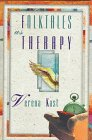 9780880642101: Folktales As Therapy
