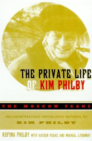 9780880642194: The Private Life of Kim Philby: The Moscow Years