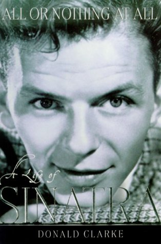 9780880642248: All or Nothing at All: A Life of Frank Sinatra