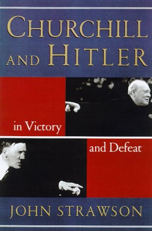 9780880642255: Churchill and Hitler: In Victory and Defeat