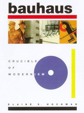 9780880642286: Bauhaus: Crucible of Modernism