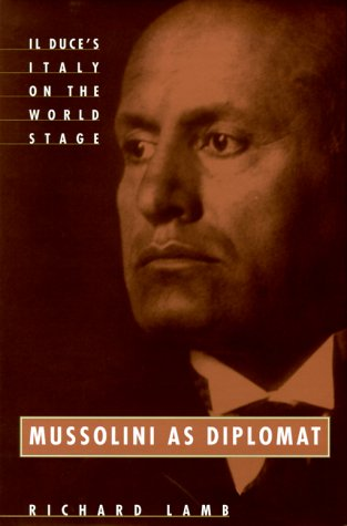 9780880642446: Mussolini As Diplomat: Il Duce's Italy on the World Stage